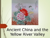 Ancient China 1 PowerPoint: Geography, Shang and Zhou Dynasties