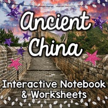 Ancient China - Social Studies Interactive Notebook & Worksheets