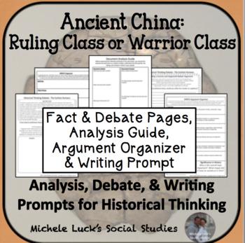 Ancient China Chinese Ruling & Warrior Class Debate Historical Thinking Activity
