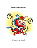 Ancient China  Class Play/Assembly