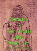 Ancient China: Confucius in Four Minutes Video Worksheet