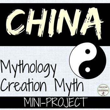 China Creation Myth Informational Text and Center Activities