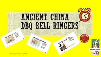 Ancient China DBQ Bell Ringers