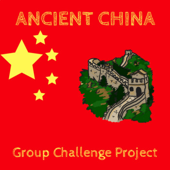 Ancient China Group Challenge