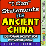"""Ancient China """"I Can"""" Statements & Learning Goals! Log & Measure China Goals!"""