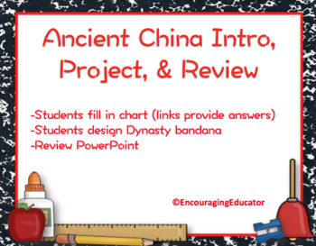 Ancient China Intro, Project, & Review