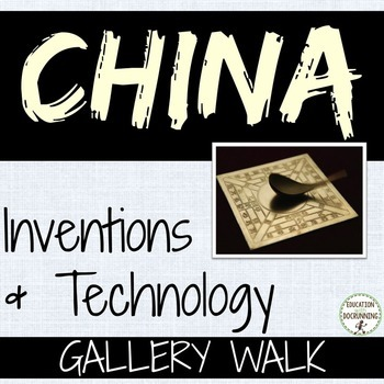 China Activity Inventions Student-created gallery walk