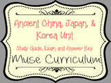 Ancient China, Japan & Korea Unit Exam, Answer Key and Stu