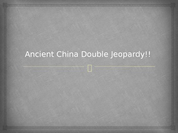 Ancient China Double Jeopardy