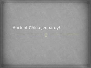 Ancient China Jeopardy