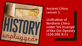 Ancient China Lesson 1: Unification of Northern China unde