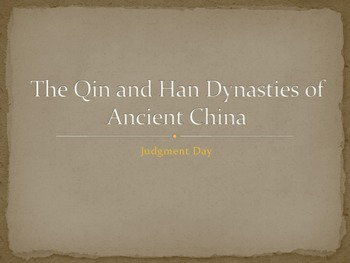 Ancient China: PowerPoint Comparing the Qin and Han Dynasties