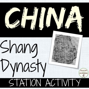 China Shang Dynasty Guided Notes and Center Activity