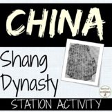 China Shang Dynasty Guided Notes and Center Activity RECEN