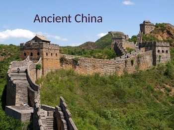 Ancient China: Shang, Zhou, Qin & Han Dynasties (includes slides on geography)