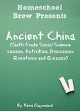 Ancient China (Sixth Grade Social Science Lesson)