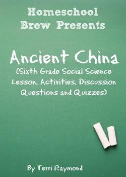 Ancient China (Sixth Grade Social Science Lesson)