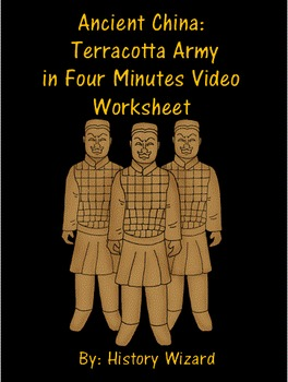 Ancient China: Terracotta Army in Four Minutes Video Worksheet | TpT