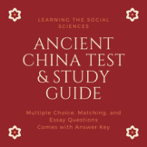 Ancient China Test and Study Guide: Xia, Shang, Zhou, Qin, and Han Dynasties