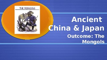 Ancient China The Mongols PowerPoint Lecture