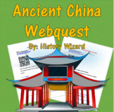 Ancient China Webquest (Daily Life)