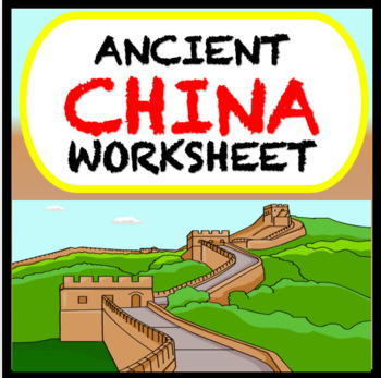 Ancient China Worksheet: Geography, Religion, Government (CCLS)