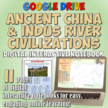 Ancient China and the Indus River Valley Google Drive Interactive Notebook