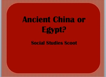 Ancient China or Egypt? Features and Contributions Scoot