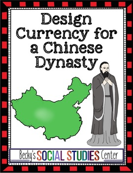 Ancient Chinese Dynasty Activity / Project - Currency