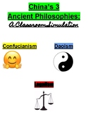 Ancient Chinese Philosophies Simulation and Lesson