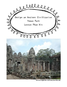 Ancient Civilization Theme Park Project Lesson Plan with Printable Worksheets