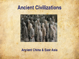 Ancient Civilizations - China & East Asia