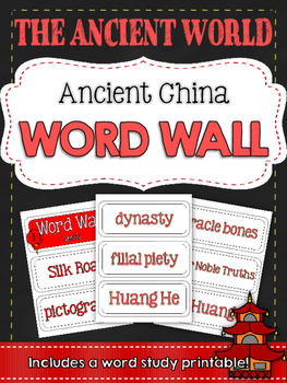 Ancient Civilizations: Ancient China Word Wall and Vocabulary Builder