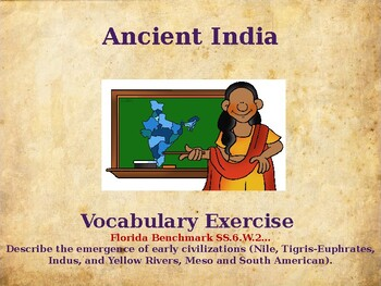 Ancient Civilizations - Ancient India - Unit Vocabulary Exercise