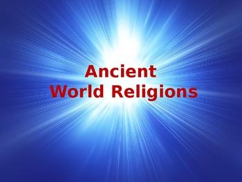 Ancient Civilizations - Ancient World Religions