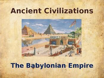 Ancient Civilizations - Babylon