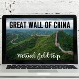 Great Wall of China Virtual Field Trip (Google Earth Exploration)
