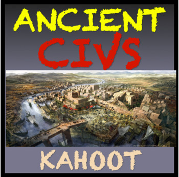 Ancient Civilizations Kahoot Review Game English and Spanish Questions