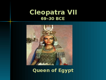 Ancient Civilizations - Key Figures - Cleopatra VII