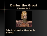 Ancient Civilizations - Key Figures - Darius the Great