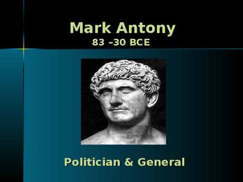 Ancient Civilizations - Key Figures - Mark Antony
