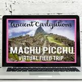 Ancient Inca: Machu Picchu Virtual Field Trip (Google Eart