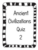 Ancient Civilizations Quiz 2