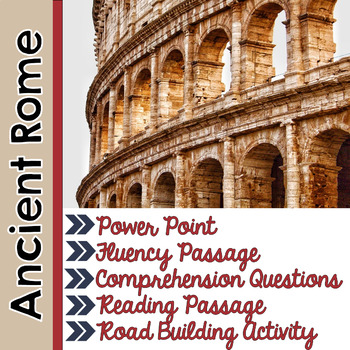 Ancient Civilizations- Rome- Presentation, Close Reading, Building