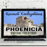 Ancient Civilizations: The Phoenicians Virtual Field Trip