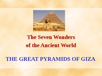 Ancient Civilizations - The Seven Wonders of the Ancient World