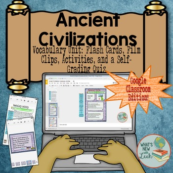 Ancient Civilizations Vocabulary For Google and One Drive Distance Learning