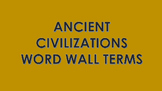 Ancient Civilizations Word Wall Cards Bundle