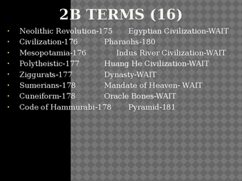 Ancient/Early civilization vocab terms