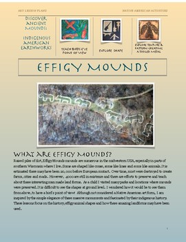 Ancient Earthworks of the Midwest: Native American Art- Effigy Mounds